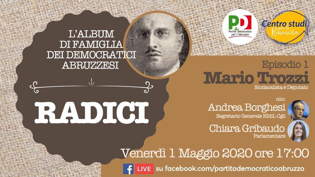 Radici, il ciclo del PD Abruzzo e del Centro studi per la rinascita parte da Mario Trozzi. Il primo maggio in diretta Facebook