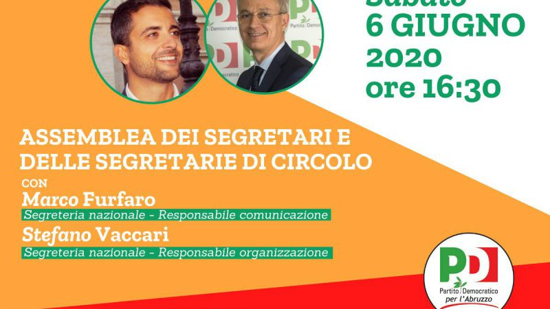 Sabato 6 giugno Assemblea dei segretari di circolo del PD Abruzzo