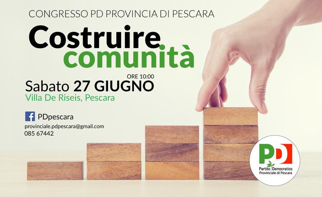 Costruire comunità: sabato 27 giugno il Congresso del PD della provincia di Pescara