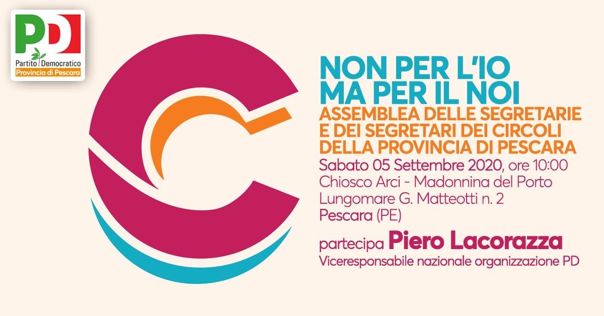Non per l'io ma per il noi: sabato 5 settembre l'assemblea dei circoli della provincia di Pescara