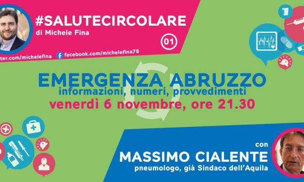 Al via #salutecircolare, la rubrica di servizio sull'emergenza in Abruzzo. Primo incontro con Cialente