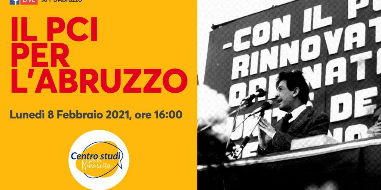 Il PCI per l'Abruzzo: lunedì 8 febbraio l'evento del PD regionale e del Centro studi per la Rinascita