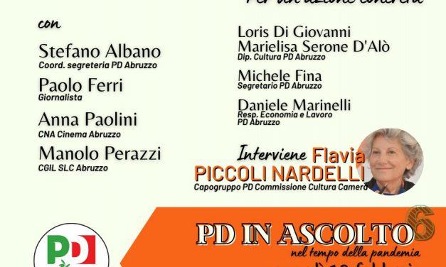 Pd Abruzzo in ascolto, il 19 febbraio il sesto incontro del ciclo è su cultura e spettacolo