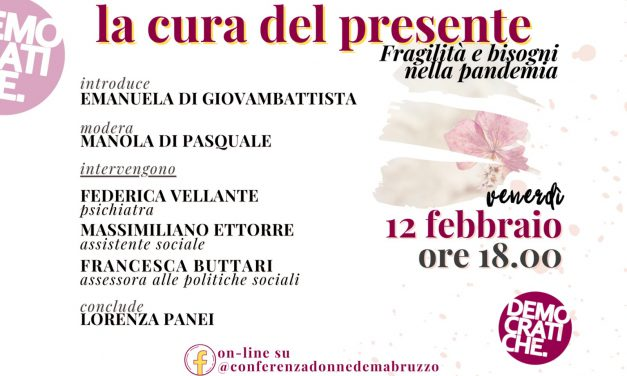 La cura del presente: il 12 febbraio l'evento delle democratiche abruzzesi