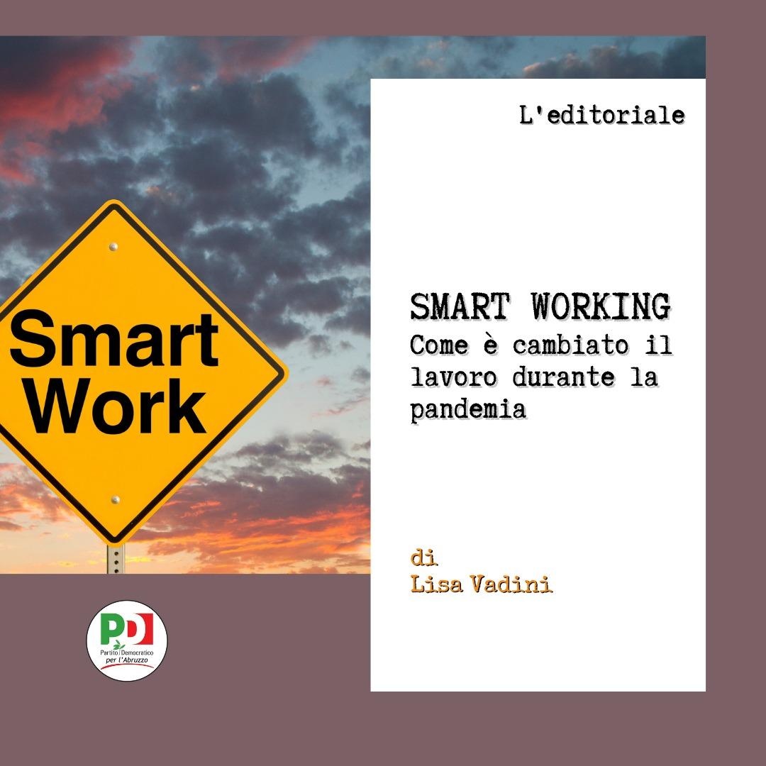 Smart working: come è cambiato il lavoro durante la pandemia