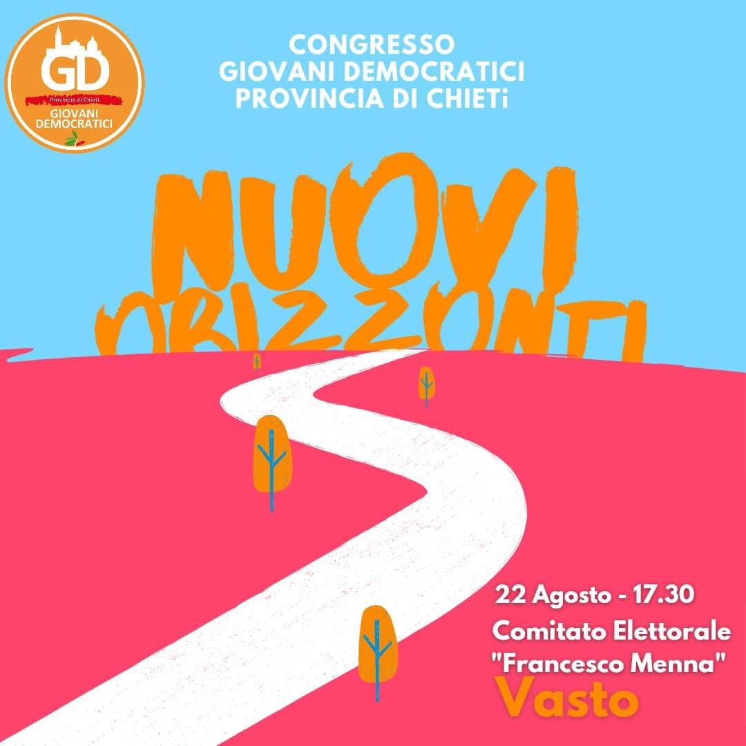 NUOVI ORIZZONTI: il 22 agosto il Congresso Rifondativo dei Giovani Democratici Provincia di Chieti