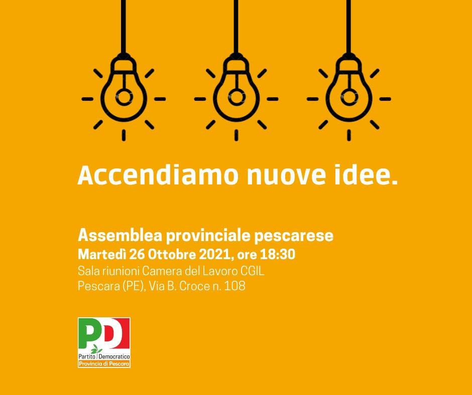 Accendiamo nuove idee: il 26 ottobre l'Assemblea del Pd della provincia di Pescara